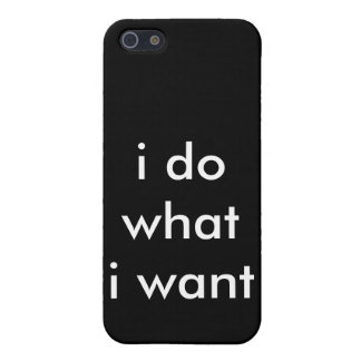 i do what i want iPhone 5/5S cases