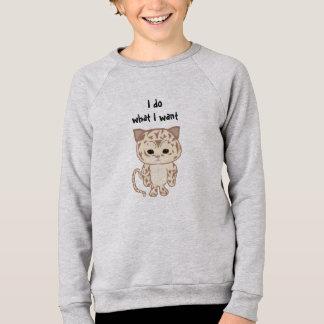 I do what I want Sweatshirt
