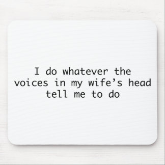 I Do Whatever In My Wife'S Head Mouse Pads