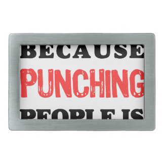 I Do Yoga Because Punching People Is Frowned Upon. Rectangular Belt Buckle
