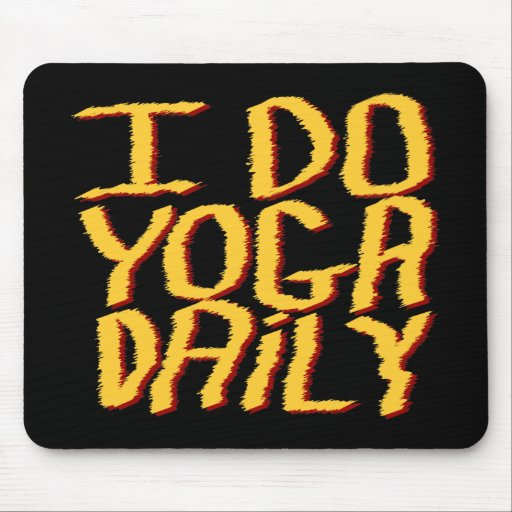 I Do Yoga Daily. Yellow and Black. Mouse Pad