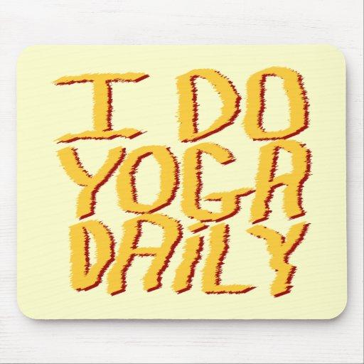 I Do Yoga Daily. Yellow. Mousepad