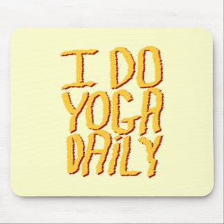 I Do Yoga Daily. Yellow. Mouse Pad
