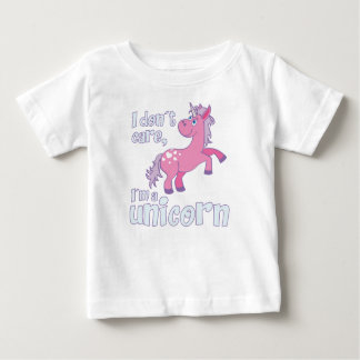 i don´t care i´m a unicorn baby T-Shirt