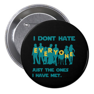 I don t hate everyone button