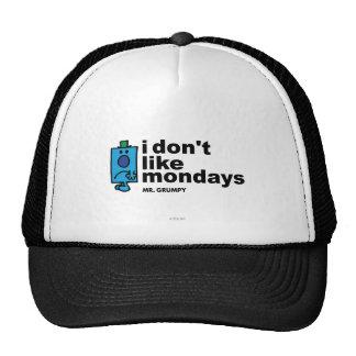 I Don t Like Mondays Trucker Hats