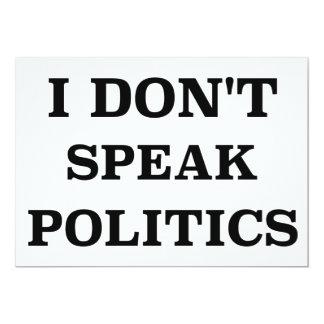 I Don't Speak Politics 13 Cm X 18 Cm Invitation Card