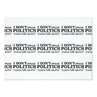 I Don't Speak Politics Wanna Talk Sports 13 Cm X 18 Cm Invitation Card