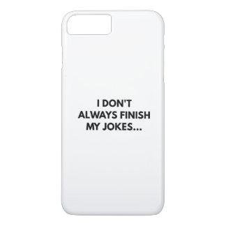 I Don't Always iPhone 7 Plus Case