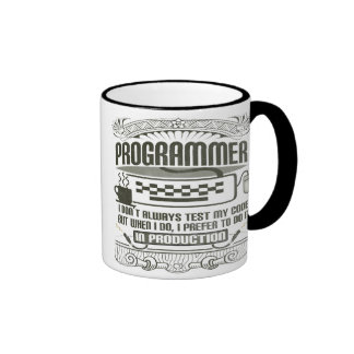 I don't always test my code ringer mug