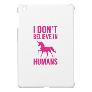 I Don't Believe In Humans iPad Mini Cover