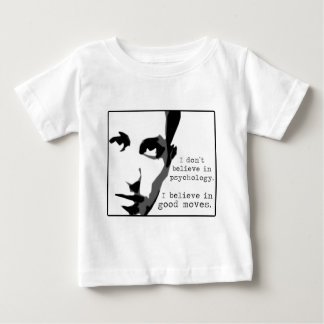 I Don't Believe In Psychology... Baby T-Shirt