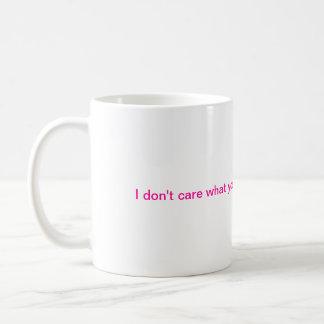 I don't care Coffee Mug