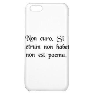 I don't care. If it doesn't rhyme, it isn't a poem iPhone 5C Covers