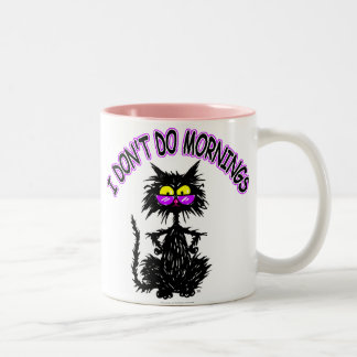 """""""I Don't Do Mornings"""" Cat Gifts Coffee Mugs"""
