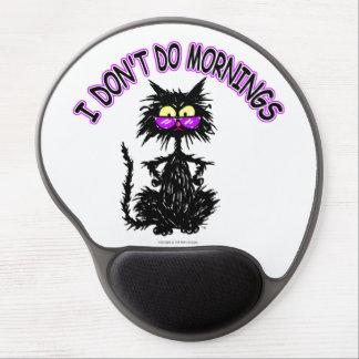 I Don't Do Mornings Gel Mouse Pad