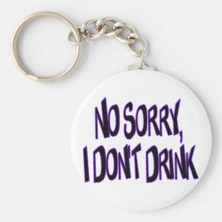 I Don't Drink Key Ring