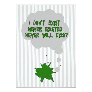I Don't Exist Either 13 Cm X 18 Cm Invitation Card