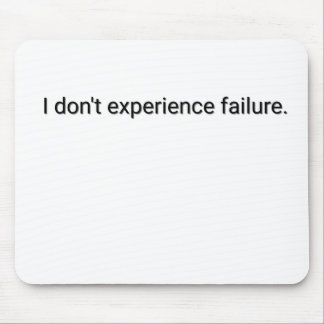 I dont experience failure mouse pad