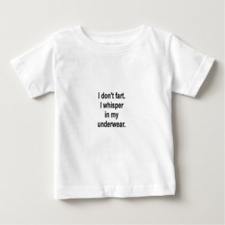 I don't fart baby T-Shirt