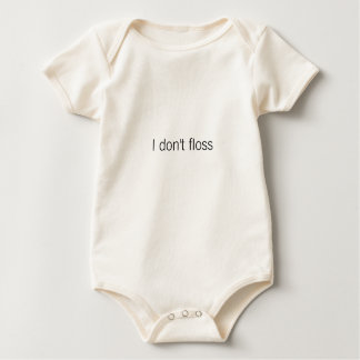 I don't floss baby bodysuit