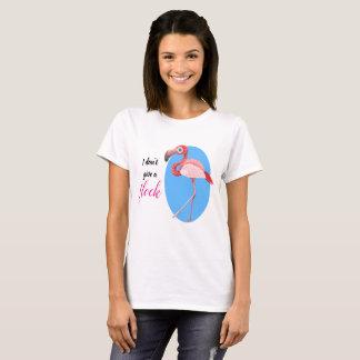 I don't give a flock // Flamingo T-Shirt
