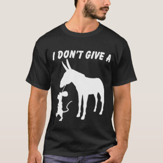 I Don't Give A Rats T-Shirt