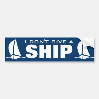 I don't give a ship Funny nautical bumper sticker