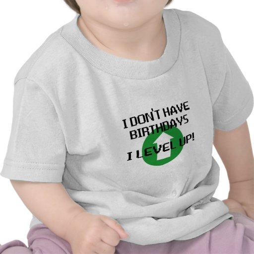 I Don't Have Birthdays... T-shirt