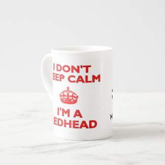I Don't Keep Calm I'm A Redhead MC1R Gene Carrier Tea Cup