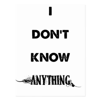 I Don't Know Anything Postcard