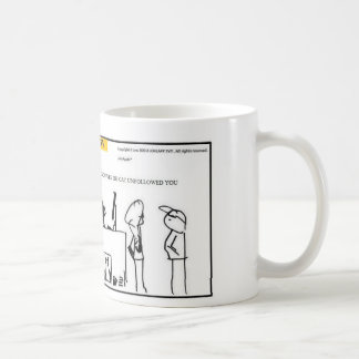 I Dont know why the Cat Unfollowed You-Coffee Mug