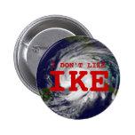 I Don't Like Ike 6 Cm Round Badge