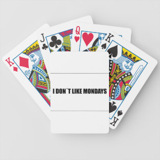 I dont like mondays bicycle playing cards