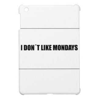 I dont like mondays cover for the iPad mini