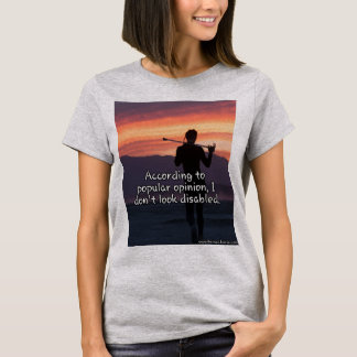 I don't look disabled t-shirt