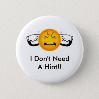 I Don't Need A Hint!! Geocaching Swag Pin