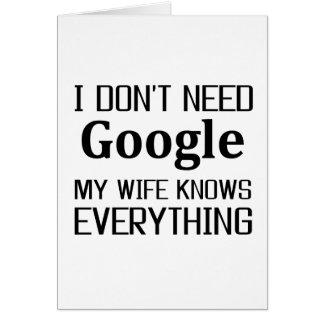 I Don't Need Google Card