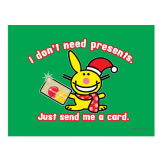 I Don't Need Presents Postcard