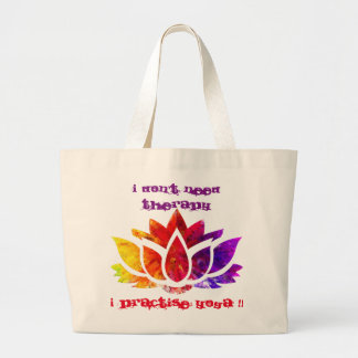I DON'T NEED THERAPY !! LARGE TOTE BAG
