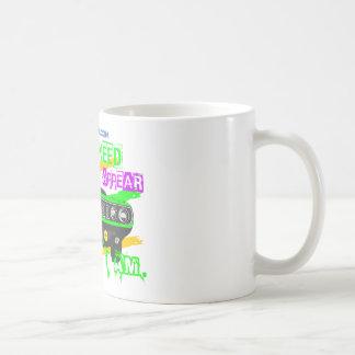 I don't need to appear, I am Coffee Mug