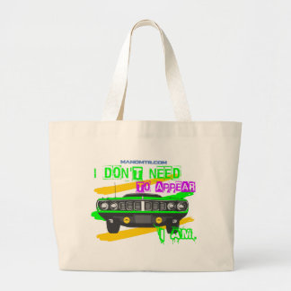 I don't need to appear, I am Large Tote Bag