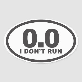 I don't Run oval running decal Oval Sticker