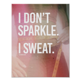 I don't sparkle - I sweat -   Girl Fitness -.png Poster