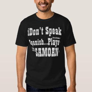I Don't Speak Spanish Shirts