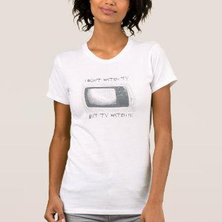 i dont watch TV, but TV watch me Tee Shirt