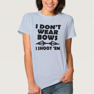 I Don't Wear Bows I Shoot Them Funny T-Shirt
