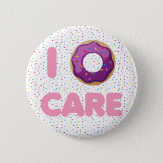 I Donut Care 6 Cm Round Badge