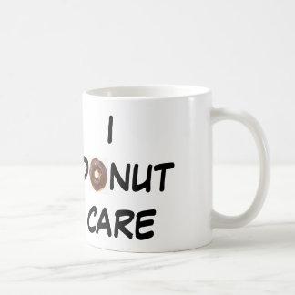 I DONUT CARE COFFEE MUG