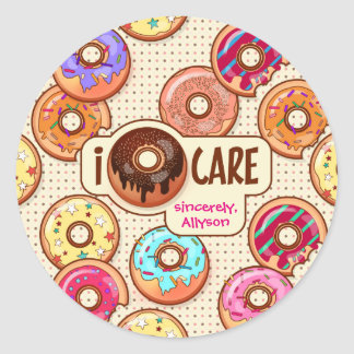 I Donut Care Cute Funny Doughnut Sweet Donuts Love Classic Round Sticker